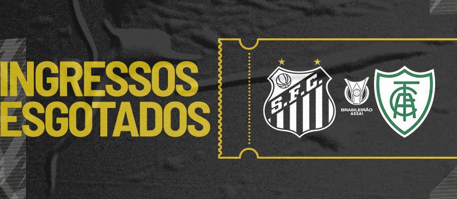 Ingressos esgotados para Santos e América-Mg neste sábado   Santa Portal
